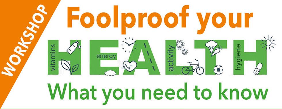 Foolproof health workshop